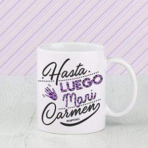 Taza Hasta Luego Mari Carmen